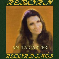 Anita Carter – Appalachian Angel Her Recordings 1955-1957 (HD Remastered)