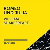 Reclam Horbucher x Luise Befort x William Shakespeare – Shakespeare: Romeo und Julia (Reclam Horspiel)