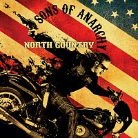 Různí interpreti – Sons of Anarchy: North Country [Music from the TV Series]