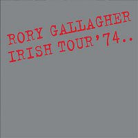 Rory Gallagher – Irish Tour '74
