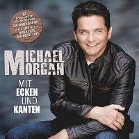 Michael Morgan – Mit Ecken und Kanten