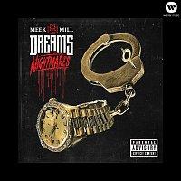 Meek Mill – Dreams and Nightmares (Deluxe Version)