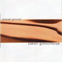 Planet groove – Zakon groovitacije