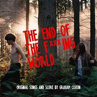 Graham Coxon – The End Of The F***ing World (Original Songs and Score)