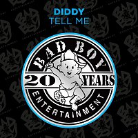 P. Diddy – Tell Me