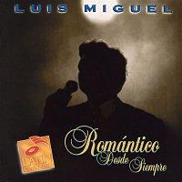 Luis Miguel – Romantico Desde Siempre
