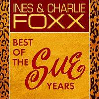 Inez & Charlie Foxx – Best Of The Sue Years