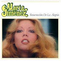 Maria Jimenez – Resurreccion de la alegria