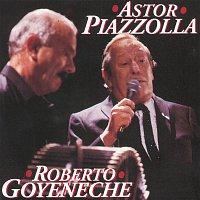 Astor Piazzolla & Roberto Goyeneche – Astor Piazzolla/ Roberto Goyeneche