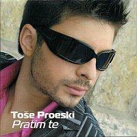 Tose Proeski – Pratim te