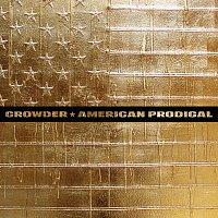 Crowder – American Prodigal
