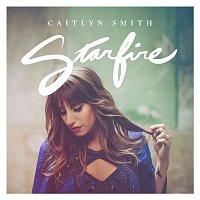 Caitlyn Smith – Starfire - EP