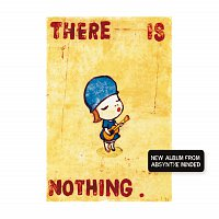 Absynthe Minded – There Is Nothing