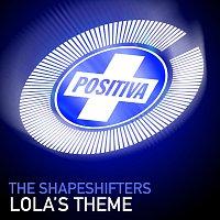 The Shapeshifters – Lola's Theme