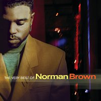 Norman Brown – The Very Best Of Norman Brown