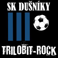 Trilobit-Rock – SK Dušníky
