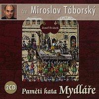 Miroslav Táborský – Svátek: Paměti kata Mydláře