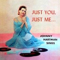 Johnny Hartman – Just You, Just Me…