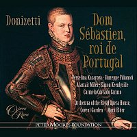 Vesselina Kasarova, Giuseppe Filanoti, Alastair Miles, Simon Keenlyside, Carmelo Corrado Caruso, Orchestra of the Royal Opera House, Covent Garden, Mark Elder – Donizetti: Dom Sebastien, roi de Portugal
