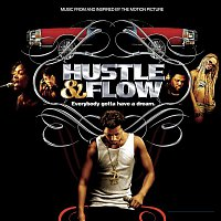 Various Artists.. – Music From And Inspired By The Motion Picture Hustle & Flow