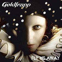 Goldfrapp – Fly Me Away