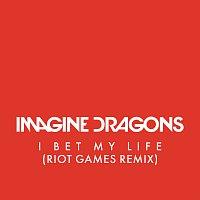 I Bet My Life [Riot Games Remix]
