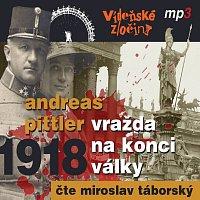 Miroslav Táborský – Pittler: Vídeňské zločiny II. Vražda na konci války (1918)