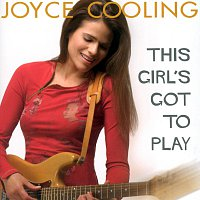 Joyce Cooling – This Girl's Got To Play