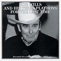 Bob Wills – For The Last Time
