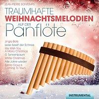 Jean-Pierre Bontemps – Traumhafte Weihnachtsmelodien auf der Panflote - Instrumental