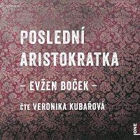 Veronika Kubařová – Poslední aristokratka (MP3-CD)