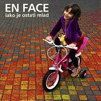 En Face – En Face - Lako je ostati mlad
