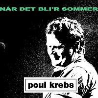 Poul Krebs – Nar Det Bli'r Sommer