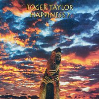 Roger Taylor – Happiness?