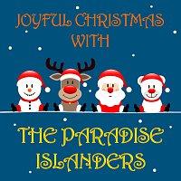 The Paradise Islanders – Joyful Christmas With The Paradise Islanders