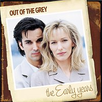 Out Of The Grey – The Early Years