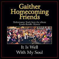 Bill & Gloria Gaither – It Is Well With My Soul [Performance Tracks]