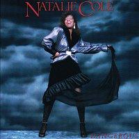 Natalie Cole – Dangerous