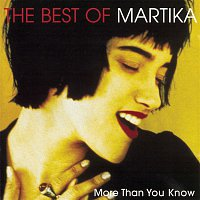 Martika – More Than You Know - The Best Of Martika