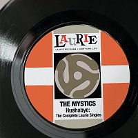 The Mystics – Hushabye: The Complete Laurie Singles