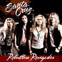 Santa Cruz – Relentless Renegades