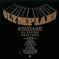 Olympians, Paschalis – Oi Chryses Epitychies