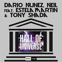 Dario Nunez, Neil – Hall of Universe (feat. Estela Martin & Tony Shada)