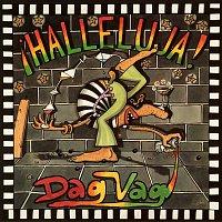 Dag Vag – Halleluja