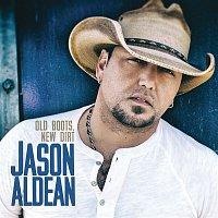 Jason Aldean – Old Boots, New Dirt