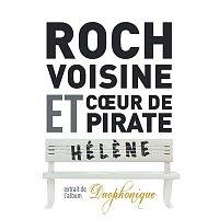Roch Voisine, Coeur De Pirate – Hélene (en duo avec Coeur de Pirate)