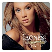 Agnes – Stronger