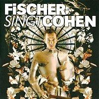 Denis Fischer – Fischer singt Cohen