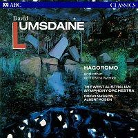West Australian Symphony Orchestra, Diego Masson, Albert Rosen – Lumsdaine: Orchestral Works
