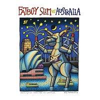 Fatboy Slim – Fatboy Slim vs. Australia